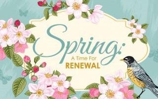 Spring time renewal
