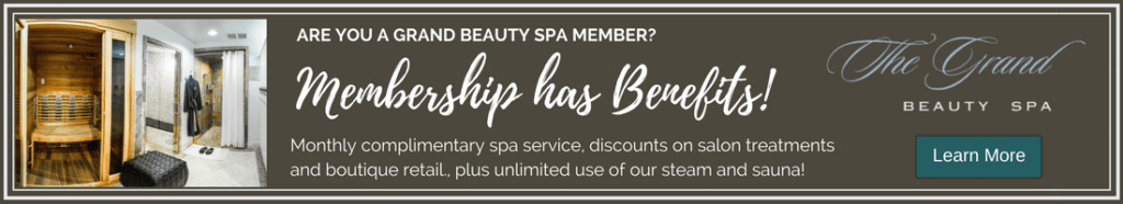 Grand Memberships | Grand Beauty Spa