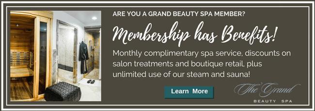 Grand Memberships | Grand Beauty Spa
