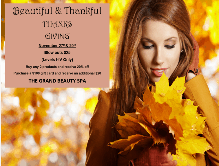 Beautiful and Thankful - Thanksgiving Special - Grand Beauty Spa